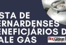 Confira a lista dos bernardenses beneficiados com o programa Vale Gás, do Governo do Estado